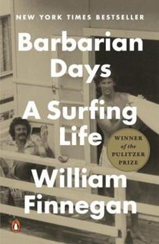 Barbarian Days A Surfing Life book cover